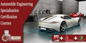 AutoCAD,SolidWorks,CREO courses for Automobile Engineering